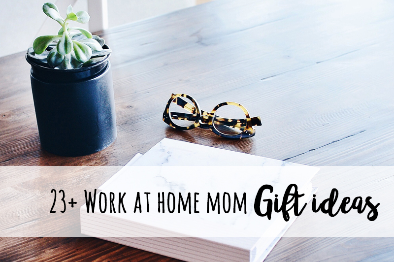 work at home mom gift ideas | work at home mom gift guide