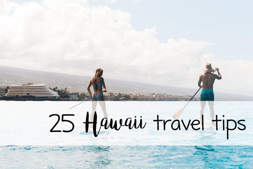 25 Hawaii travel tips