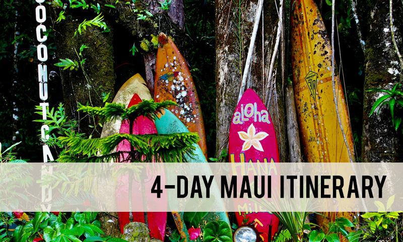4-day Maui itinerary