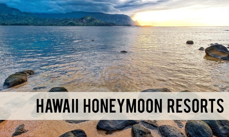 the best Hawaii honeymoon resorts