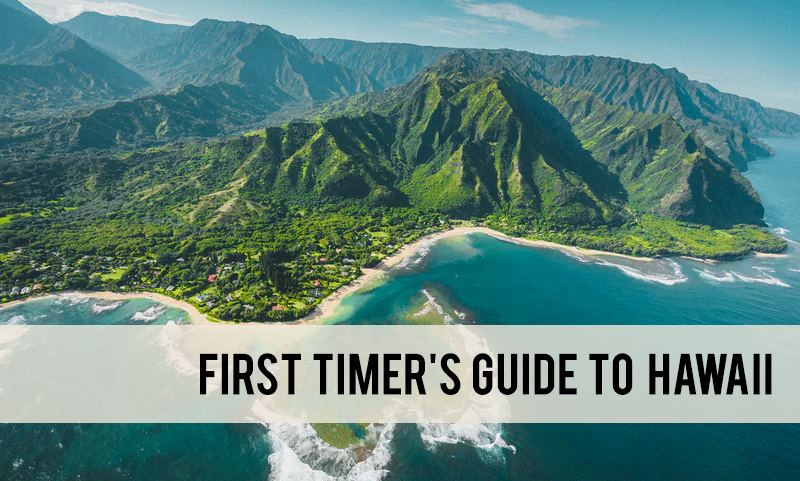 first timer's guide to Hawaii