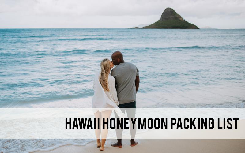 Hawaii honeymoon packing list