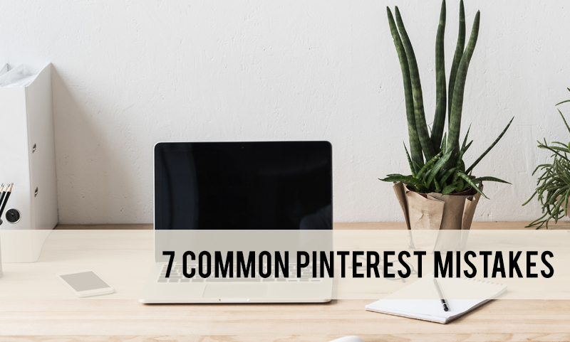 Pinterest mistakes bloggers make