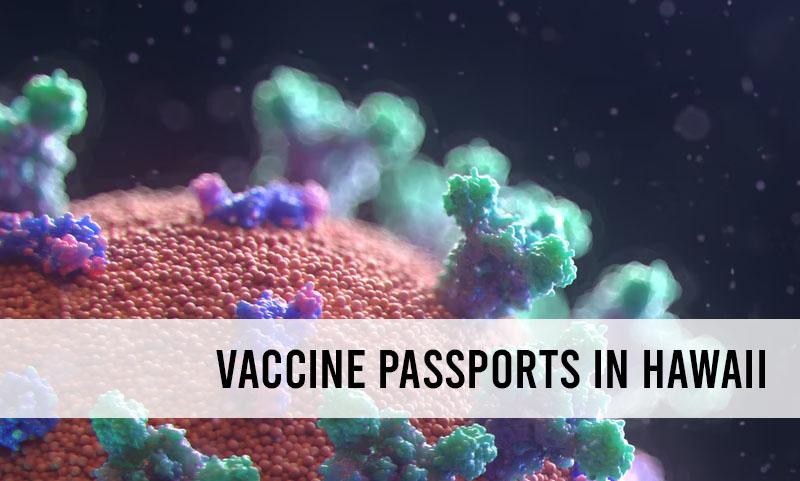 Hawaii vaccine passports